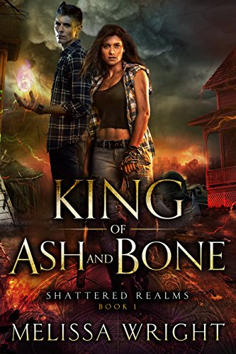 <i>King of Ash and Bone</i> by Melissa Wright